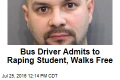 Bus Driver Admits to Raping Student, Walks Free