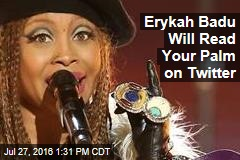 Erykah Badu Will Read Your Palm on Twitter