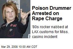 Poison Drummer Arrested on Rape Charge