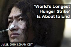 'World's Longest Hunger Strike' Is About to End