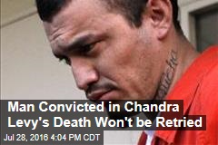 Man Convicted in Chandra Levy's Death Won't be Retried