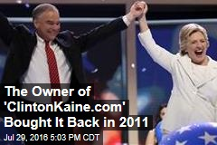 The Owner of 'ClintonKaine.com' Bought It Back in 2011
