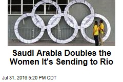 Saudi Arabia Doubles the Women It's Sending to Rio