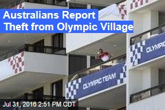 Australians Report Theft from Olympic Village