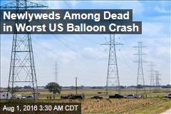 Newlyweds Among Dead in Worst US Balloon Crash