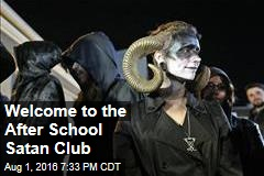 Welcome to the After School Satan Club