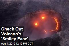 Check Out Volcano's 'Smiley Face'