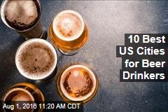10 Best US Cities for Beer Drinkers