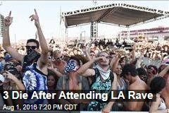 3 Die After Attending LA Rave