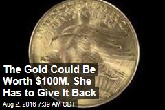 Court: Uncle Sam Owns 10 Gold Coins Worth $100M