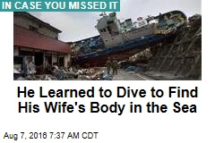 He Learned to Dive to Find His Wife's Body in the Sea