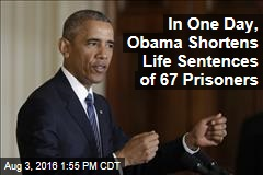 In One Day, Obama Shortens Life Sentences of 67 Prisoners