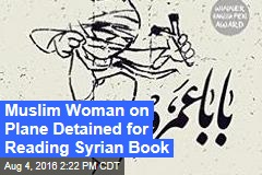Muslim Woman on Plane Detained for Reading Syrian Book