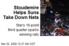 Stoudemire Helps Suns Take Down Nets
