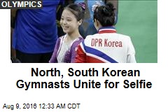 North, South Korean Gymnasts Unite for Selfie