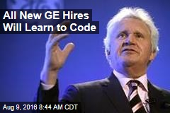 All New GE Hires Will Learn to Code