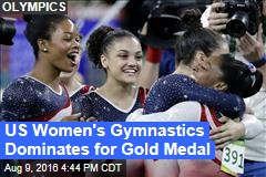 US Women's Gymnastics Dominates for Gold Medal
