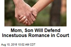Mom, Son Will Defend Their Romance in Court