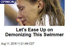 Let's Ease Up on Demonizing This Swimmer