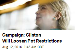 Campaign Says Clinton Will Reschedule Marijuana