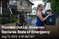 La. Declares State of Emergency Over Flooding