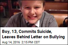 Boy, 13, Commits Suicide, Leaves Behind Letter on Bullying
