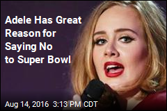 Adele Has Great Reason for Saying No to Super Bowl