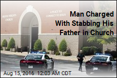 Man Charged With Stabbing Father in Church