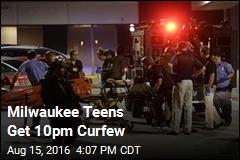 Milwaukee Teens Get 10pm Curfew