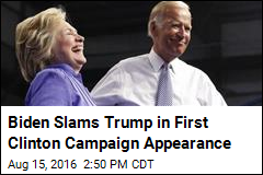 Biden Slams Trump in First Clinton Campaign Appearance