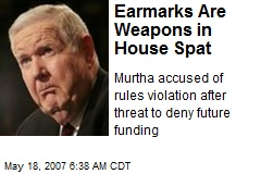 Earmarks Are Weapons in House Spat