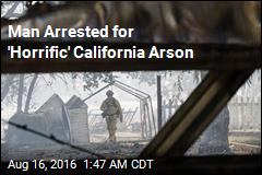 Man Arrested for Arson in Devastating Calif. Blaze