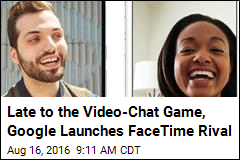 Google Launches FaceTime Rival