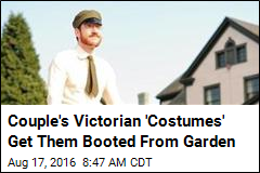 Couple's Victorian 'Costumes' Get Them Booted From Garden