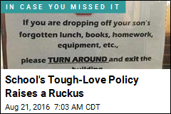 Parents Are Fuming Over School's Tough-Love Policy