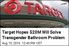 Target Hopes $20M Will Solve Transgender Bathroom Problem