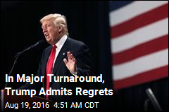 In a Campaign First, Trump Admits Regrets