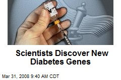 Scientists Discover New Diabetes Genes