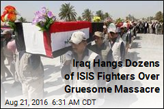 Iraq Hangs Dozens of ISIS Fighters Over Gruesome Massacre