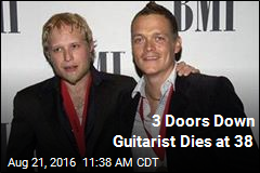 3 Doors Down Guitarist Dies at 38