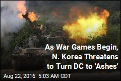 Pyongyang Threatens Washington as War Games Begin