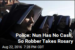 Police: Nun Has No Cash, So Robber Takes Rosary