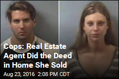 Cops: Real Estate Agent Did the Deed in Home She Sold
