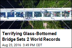 Terrifying Glass-Bottomed Bridge Sets 2 World Records