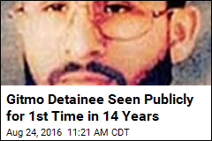 Gitmo Detainee Seen Publicly for 1st Time in 14 Years