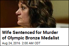 Wife Sentenced for Murder of Olympian Husband