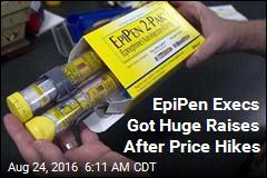 EpiPen Execs Got Huge Raises After Price Hike