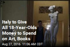 Italy to Give All 18-Year-Olds Money to Spend on Art, Books