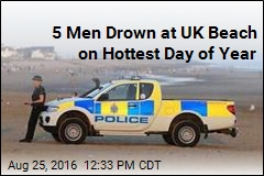 5 Men Drown at UK Beach on Hottest Day of Year