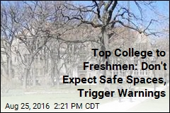 Top College to Freshmen: Don't Expect Safe Spaces, Trigger Warnings